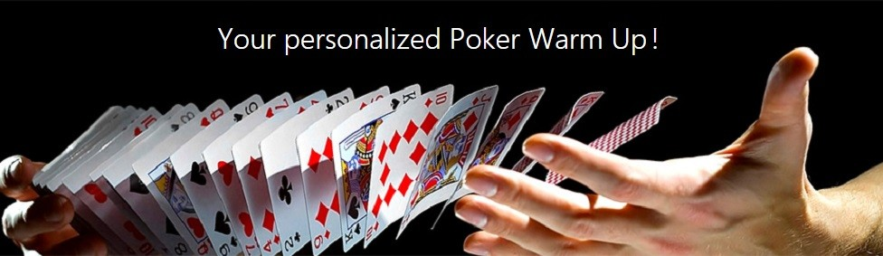 Poker Warm Up Blog